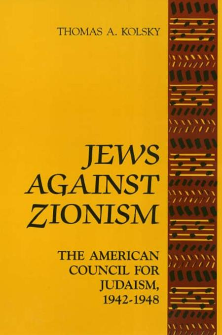 Thomas A Kolsky Jews Against Zionism