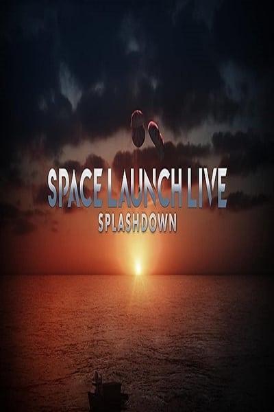 Space Launch Live Splashdown 2020 720p WEBRip 800MB x264-GalaxyRG