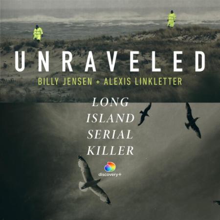 Unraveled The Long Island Serial Killer 2021 1080p DSCP WEBRip x264-RARBG