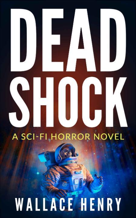 Dead Shock by Wallace Henry