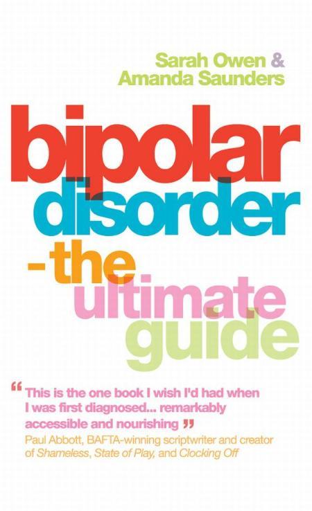 Bipolar Disorder  The Ultimate Guide by Amanda Saunders