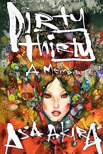 Dirty Thirty by Asa Akira