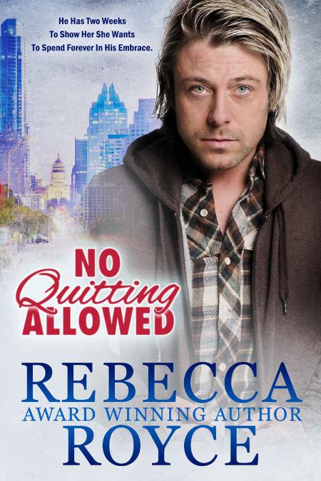 No Quitting Allowed by Rebecca Royce
