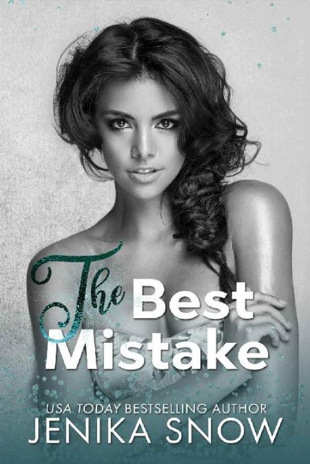 The Best Mistake by Jenika Snow